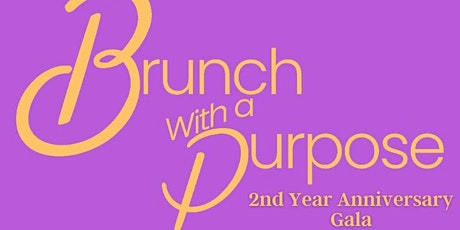 Brunch With a Purpose 2nd Year Anniversary Fundraising Gala tickets