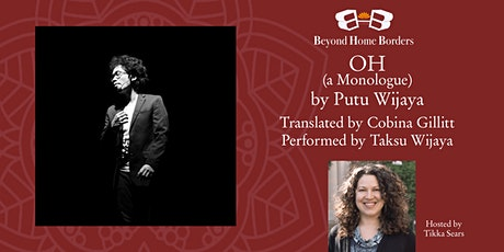 OH (A Monologue) by Putu Wijaya: World Premiere Staged Reading in English tickets