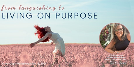 From Languishing to Living On Purpose tickets