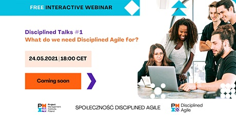 Disciplined Talks #1: What do we need Disciplined Agile for? entradas