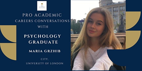 Pro Academic Careers Conversations - Psychology Graduate tickets