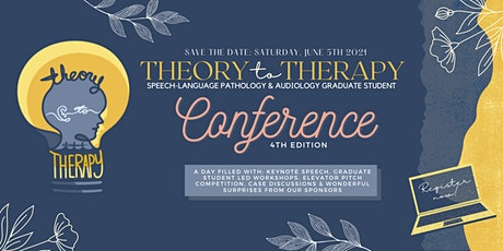4th Annual Theory to Therapy Conference tickets