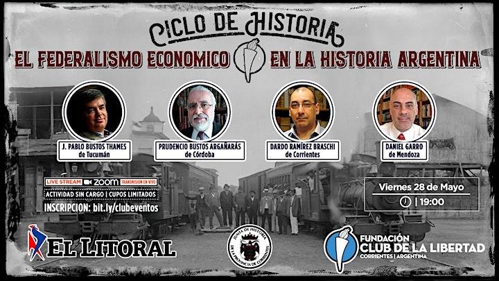 Imagen de CLUB DE LA LIBERTAD - EL FEDERALISMO ECONÓMICO EN LA HISTORIA ARGENTINA