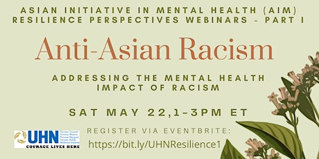 UHN-AIM Resilient Perspectives: Anti-Asian Racism in Canada tickets