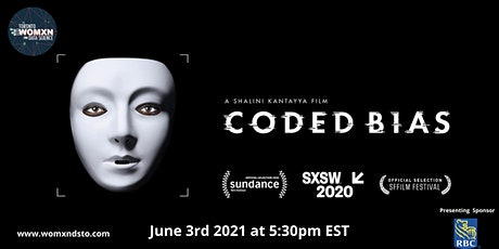 Coded Bias Screening and Q&A with Filmmaker  Shalini Kantayya tickets