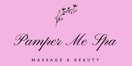 Pamper Me Spa 3 Year Anniversary Event tickets