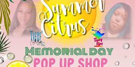 Summer Citrus Memorial Day Pop Up Shop Event tickets