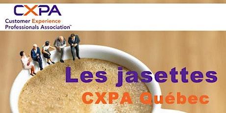 Les jasettes de CXPA Québec: événement exclusif aux membres CXPA billets