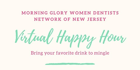 Morning Glory Virtual Happy Hour June 8, 2021 tickets