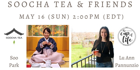 [Tea Talk: Soocha Tea & Friends] Lu Ann Pannunzio from the Cup of Life tickets