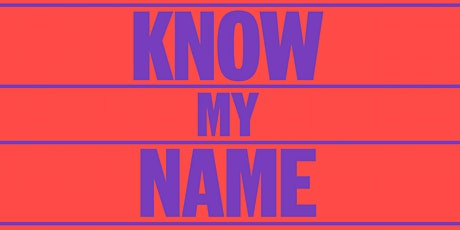 ODAM EVENT - NGA Exhibition 'KNOW MY NAME' and DINNER afterwards tickets