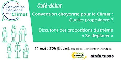 Convention citoyenne pour le Climat : Quelles propositions ? tickets