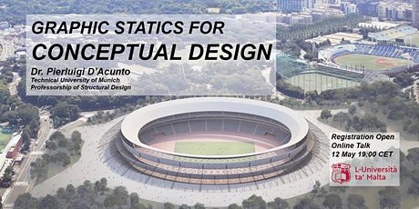 Graphic Statics for Conceptual Design -  Dr Pierluigi D'Acunto - TU Munich tickets