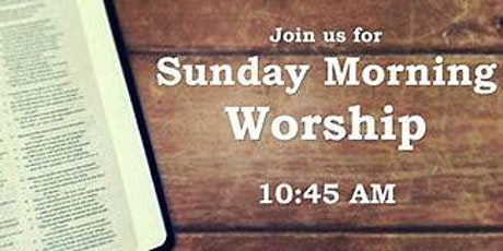 Sunday Morning Worship Service tickets
