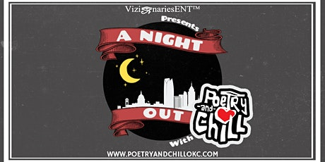 A Night Out with PoetryAndChillOKC tickets