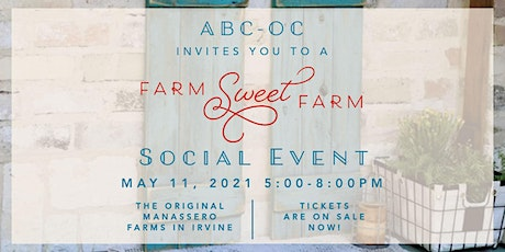 "ABC-OC ""Farm Sweet Farm"" Social Event tickets"