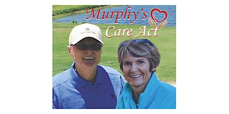 1st Annual Murphy's Care Act Golf Tournament tickets
