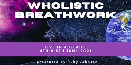 Wholistic Breathwork Adelaide June 2021 tickets