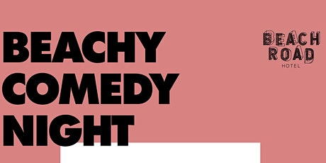 Beachy Comedy Night 9.0 tickets