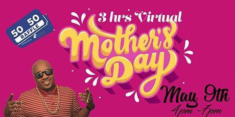 Virtual Mother's Day Entertainment tickets