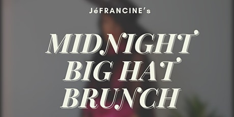 Midnight Big Hat Brunch Fashion Show tickets