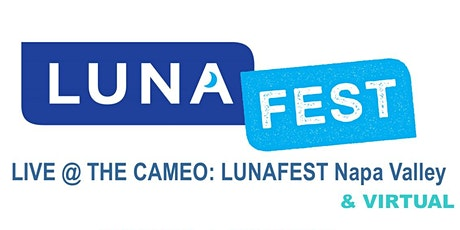 LIVE @Cameo Lunafest Napa Valley tickets