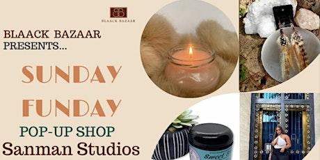 BLAACK Bazaar Sunday Funday Pop-Up Shop tickets