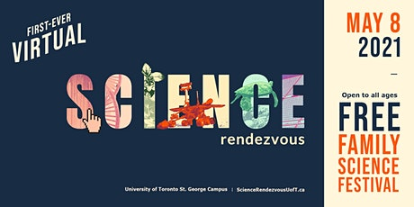 Science Rendezvous 2021 - Virtual! tickets