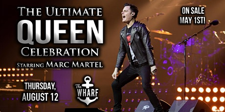 The Ultimate Queen Celebration • Thursday, Aug. 12th tickets
