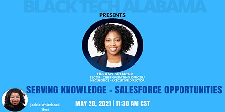 Black Tech Alabama Presents: Serving Knowledge - Salesforce Opportunities tickets