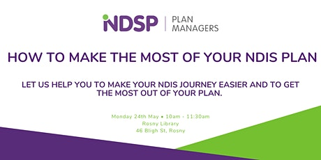 How to make the most of your NDIS Plan - Rosny tickets