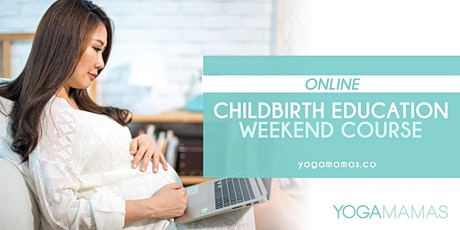 Online Childbirth Education Weekend Course tickets