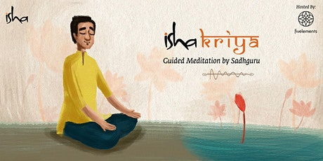 Isha Kriya: Guided Meditation by Sadhguru tickets