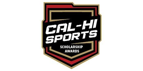 Cal-Hi Sports Scholarship Awards tickets