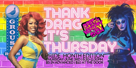 Thank DRAG, it's Thursday! Celebrates PRIDE Month! tickets