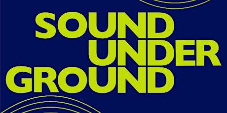 Sound Underground PODcast tickets