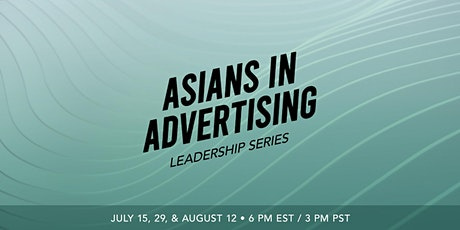 """Asians in Advertising  """"Elevating into the C-Suite"""" tickets"""