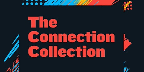 The Connection Collection tickets