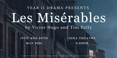 Year 11 Drama Production: Les Misérables - Wednesday 19 May tickets