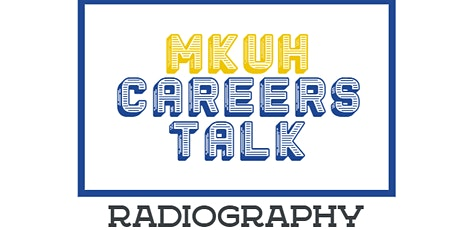MKUH Careers Talk - Radiography tickets