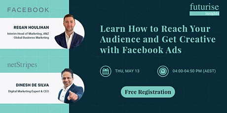 Learn How to Reach Your Audience and Get Creative with Facebook Ads tickets