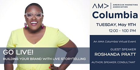 Go Live! Building your brand with live storytelling tickets