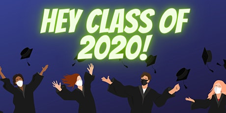 Class of 2020 Commencent Celebrations tickets