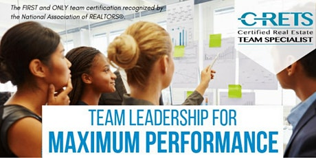 C-RETS Team Leadership for Maximum Performance tickets