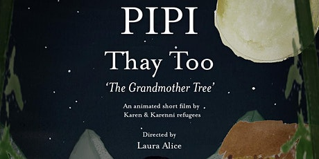 PIPI Thay Too 'The Grandmother Tree' tickets