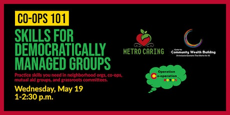 Co-ops 101: Skills for Democratically Managed Groups tickets