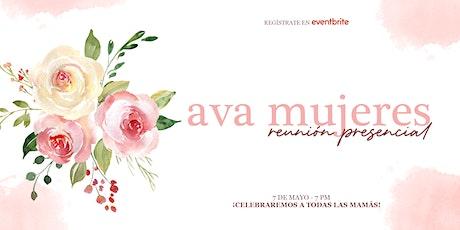 AVA Mujeres Reunión Presencial | 7:00 PM entradas