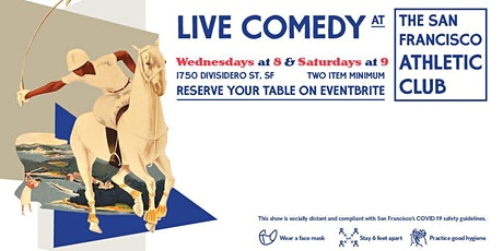 Live Comedy at The San Francisco Athletic Club (with Heated & Tented Patio) tickets