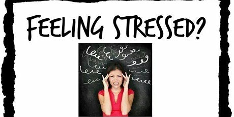 Managing Stress, Anxiety and overwhelm NATURALLY tickets