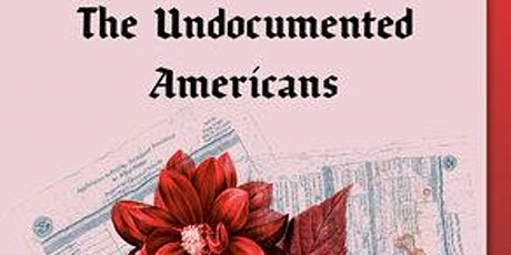 Racial Justice Book Discussion - The Undocumented Americans tickets